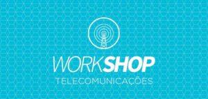 Workshop Telecomunicações